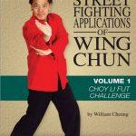 William Cheung - Street Fighting Applications of Wing Chun DVD 1 - Choy Li Fut Challenge
